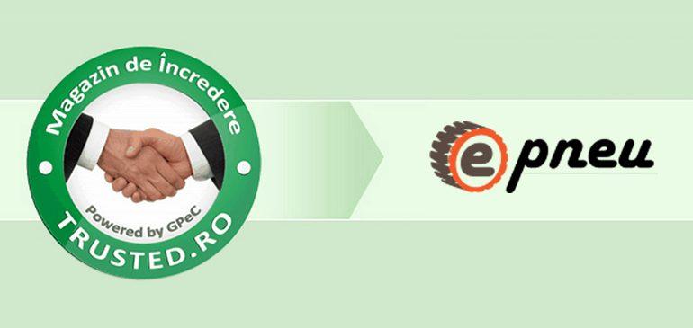 """E-Pneu.ro – un magazin online """"trusted""""!"""